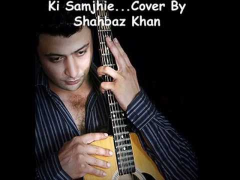 Ki Samjhaie Feat By Dr. Zeus Amrinder Gill Song (covered By Shahbaz Khan) video