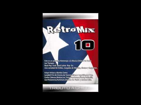 Retro Mix vol.10 (((TRIBUTO A CHILE)))