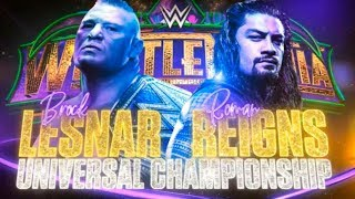 Brock Lesnar vs Roman Reigns Wrestlemania 34 AMV