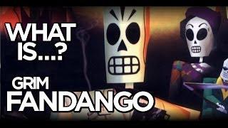 What Is Grim Fandango?