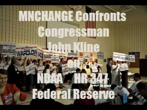 MNChange Confronts John Kline on NDAA HR.347 Federal Reserve