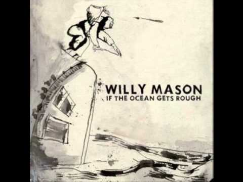 Willy Mason - The End Of The Race