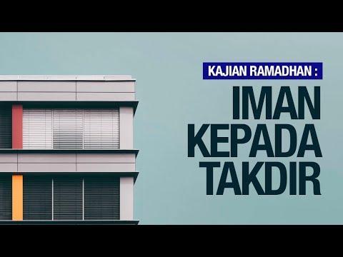 IMAN KEPADA TAQDIR - Ustadz Khairullah Anwar Luthfi, Lc