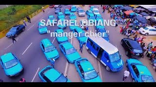 Safarel Obiang - Manger Chier - clip officiel