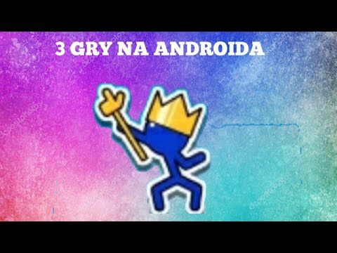 TOP 3 GRY NA ANDROIDA