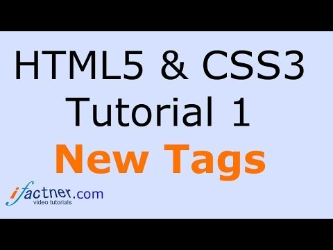 HTML5 and CSS3 video tutorial 1 for beginners New HTML 5 Tags