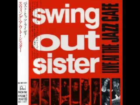 Swing Out Sister - 10. Who Let The Love Out (medley) (live At The Jazz Cafe) video