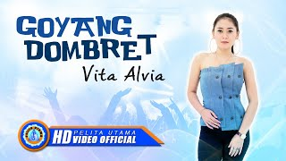 Vita Alvia - Goyang Dombret   Lagu Terbaru Vita Alvia  