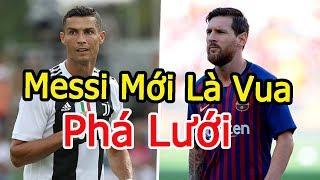 Vua phá lưới châu Âu 2018 -2019. Messi dẫn đầu, Ronaldo hụt hơi  - CUỒNG BÓNG ĐÁ