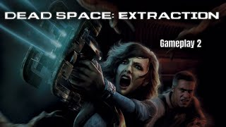 Dead Space Extraction Chapter 2 - Another Day at the Office