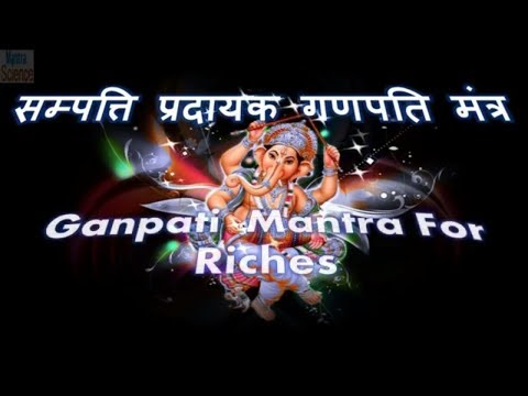 Mantra For Extreme Riches - Ganpati Mantra