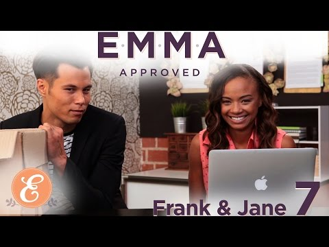 Frank and Jane Ep: 7 – Emma Approved