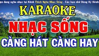 [KARAOKE Nhạc Sống] - CÀNG HÁT CÀNG HAY - Nhạc Sống Cha Cha Cha Karaoke