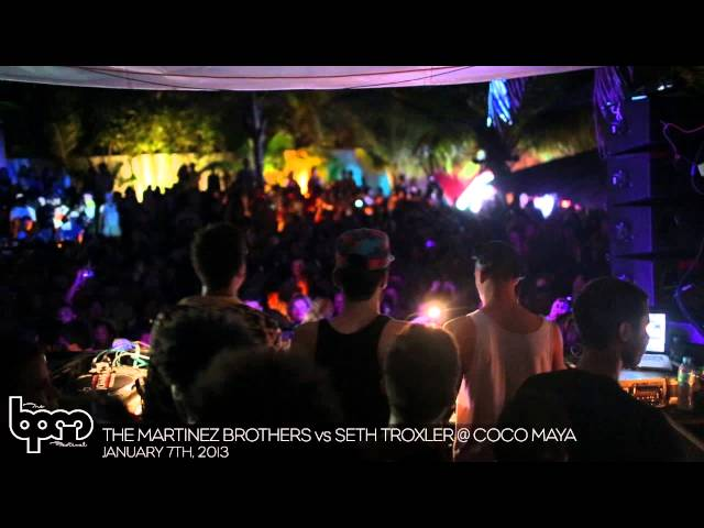 THE BPM FESTIVAL 2013: The Martinez Brothers vs. Seth Troxler