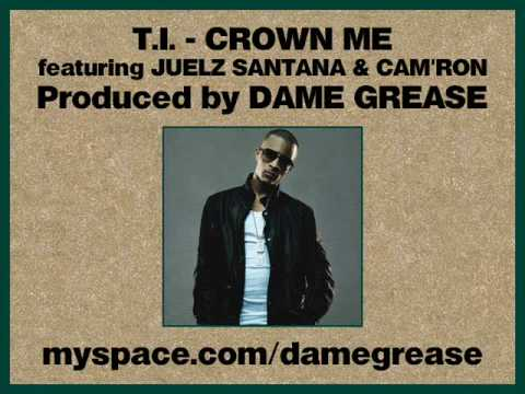 T.I. - Crown Me feat. Juelz Santana & Cam'ron