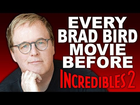 EVERY BRAD BIRD MOVIE BEFORE INCREDIBLES 2