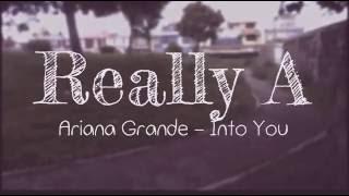 Ariana Grande - Into You (Tom Ferry Remix)   Shuffle Dance   Cutting Shapes   Shuffle   Really A