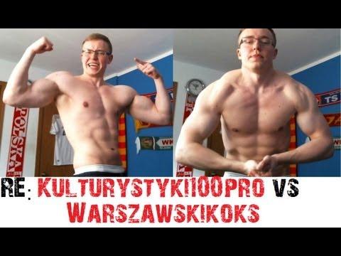 RE: Kulturystyki100pro Vs Warszawski Koks WYZWANIE!