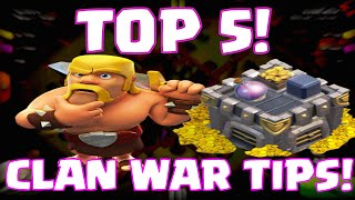 Clash Of Clans Top 5 Clan War Tips | How To Win Clash Of Clans Clan Wars