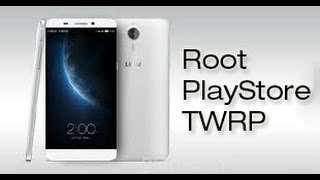 LeTV One Root / Google Play / Xposed Framework / TWRP