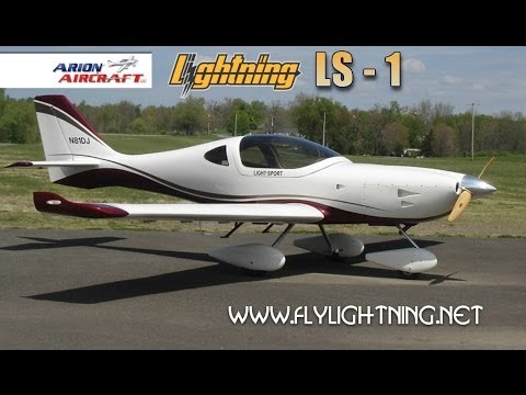 Lightning LS 1. Arion Lightning LS1 light sport aircraft review. Part 1