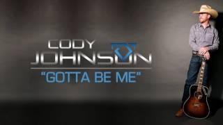 Cody Johnson Gotta Be Me