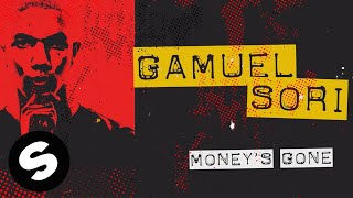 Gamuel Sori - Money's Gone
