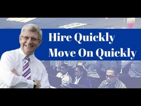 "Get the Best from Employees (""Hire Quickly Move On Quickly"" Webinar)"