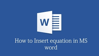 How to insert equations in MS Word