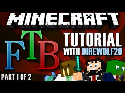 Minecraft Feed The Beast - Tutorial w/ Direwolf20 [Part 1 of 2]