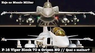 F-16 Viper Block 70 versus Gripen NG - Qual o melhor?