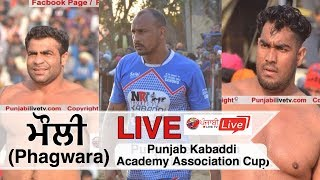 [LIVE] Mauli [Phagwara] Punjab Kabaddi Academy Association Cup 19 Feb 2018