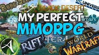 My Perfect MMORPG