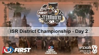 FIRST Robotics Competition - Israel District Championship - Day 2