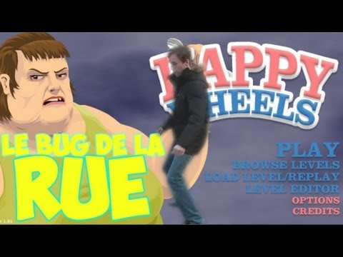 Happy Wheels | Le bug de la rue !