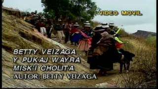 BETTY VEIZAGA-miski cholita(HD) huayño🎼