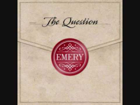 Emery - Returning The Smile You Have Had From The Start
