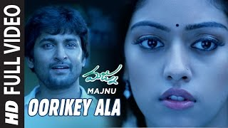 Oorike Ala Full Video Song || Majnu || Nani, Anu Immanuel || Gopi Sunder || Telugu Songs 2016