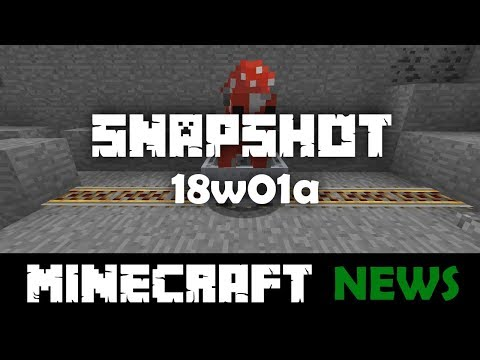 What's New in Minecraft Snapshot 18w01a?