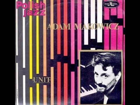Adam Makowicz Unit