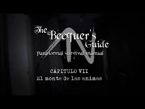 The Becquer's Guide. 1×07 – El monte de las animas
