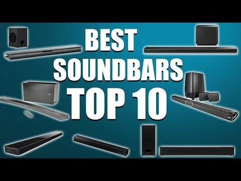 Top 10 Best Soundbars in 2019 that You MUST check before you BUY!