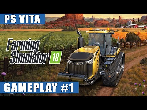 Farming Simulator 18 PS Vita Gameplay #1 (Welcome To The New Farm)