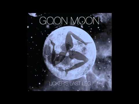Goon Moon -  I Know Where You Live