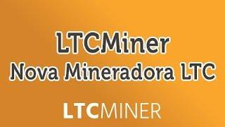LTC Miner - [SCAM NÃO PERCAM TEMPO]