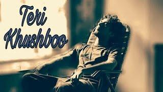 Teri Khushboo Heart Touching Emotional Whatsapp st