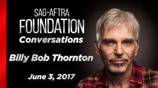 Conversations with Billy Bob Thornton