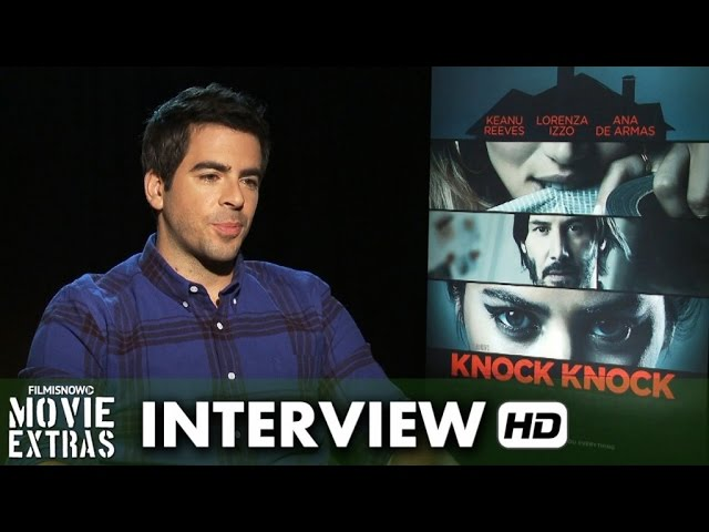 Knock Knock (2015) Behind the Scenes Movie Interview - Eli Roth 'Director'