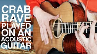 CRAB RAVE but it's played on an Acoustic Guitar 🦀