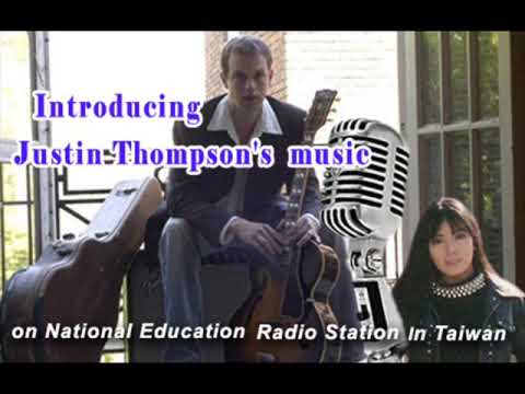 Introducing Justin Thompson's music on National Education Radio station in Taiwan